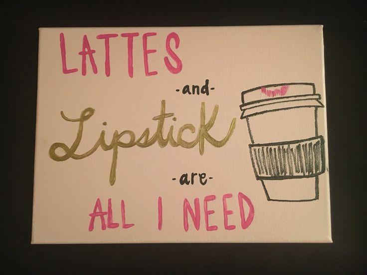 #Lattes #Lipstick #coffee #canvas #crafting #DIY