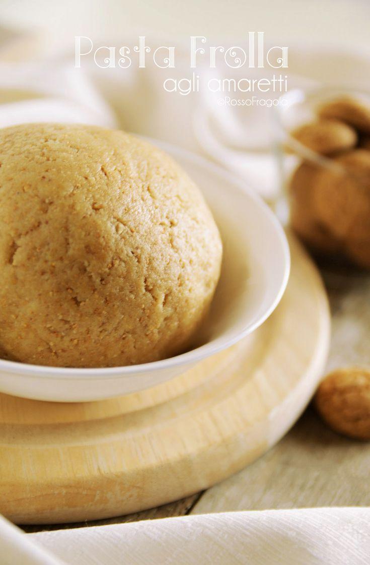 Pasta Frolla agli amaretti – ricetta base per biscotti e crostate - Rosso Fragola