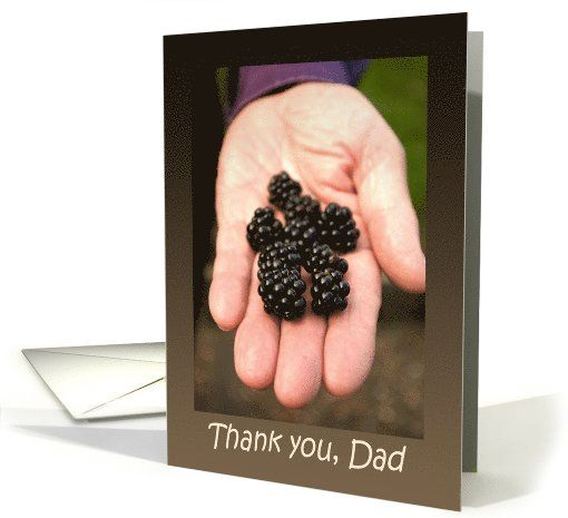 Hand giving Blackberries - Thank you Dad Father's Day card by Steppeland
