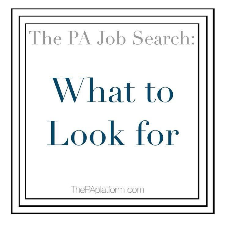 The PA Platform - The PA Job Search: What to Look For