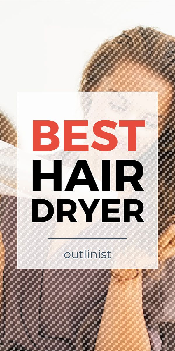 Best Hair Dryer Reviews & Buying Guide (May 2020