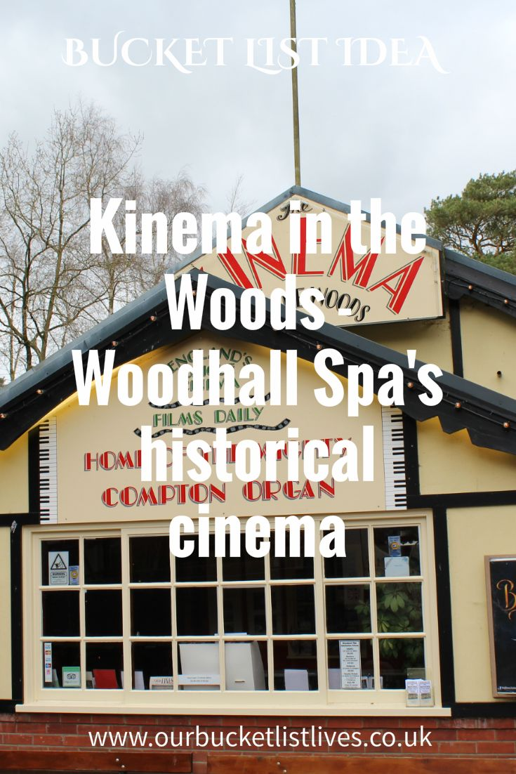 Kinema in the Woods - Woodhall Spa's historical cinema. A classic day out to one of the best cinemas in the country. Blog review. Another tick on our bucket list.