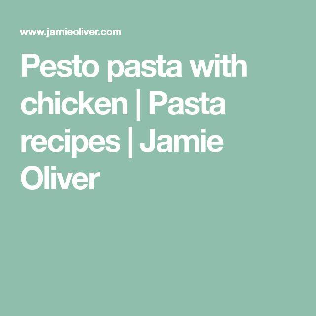 Pesto pasta with chicken | Pasta recipes | Jamie Oliver