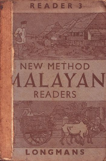 """1952 """"New Method Malayan Readers"""", an English text book for Standard 3 students. During the Japanese occupation in Malaya, a set of the New Method Readers was smuggled, by underground channels, into the Singapore (Changi Prison) Internment Camp and was used surreptitiously in the Camp school. This new series, The New Malayan Readers, has been prepared as a result of the work done."""