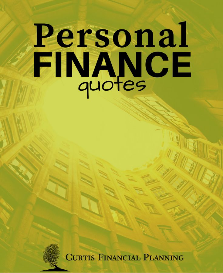 Pin By Cathy Curtis Financial Planner On Personal Finance Quotes Finance Quotes Quotes Finance