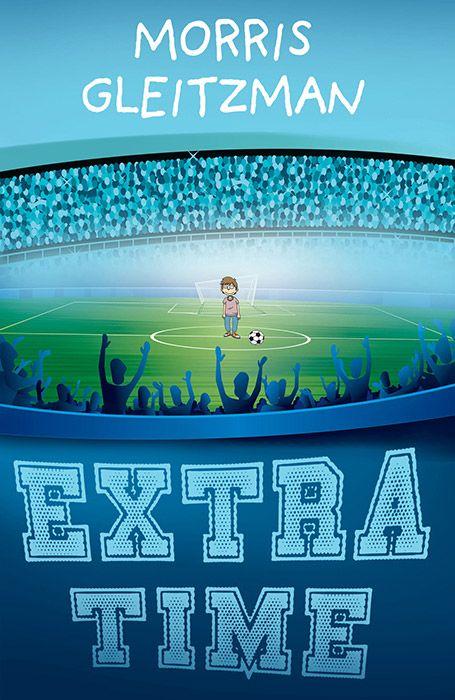 Extra Time | Morris Gleitzman