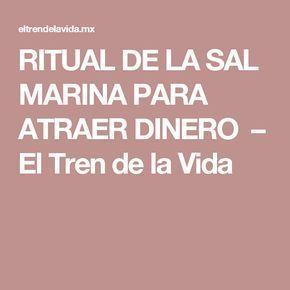 RITUAL DE LA SAL MARINA PARA ATRAER DINERO – El Tren de la Vida
