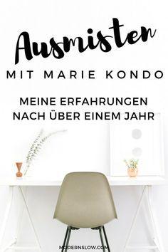 Marie Kondo ist der Guru für das Ausmisten. Was sind meine Erfahrungen - über ein Jahr nachdem ich das Buch zum ersten Mal gelesen habe? | modernslow.com