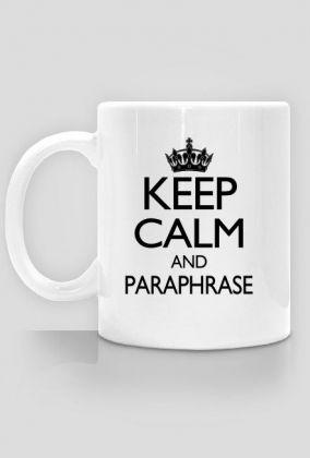 Keep Calm and Paraphrase - kubek, 20,00 zł, #psychologia, #psychology, #psychopraca, #cupsell, #gifts, #prezenty, #keepcalm