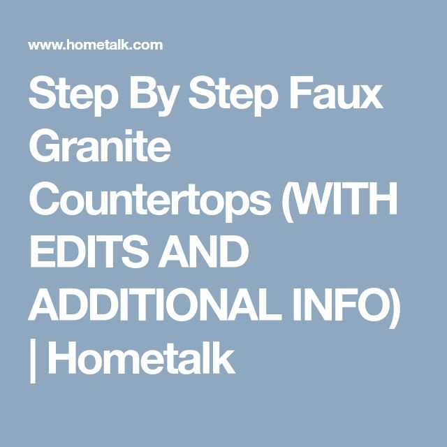 Step By Step Faux Granite Countertops (WITH EDITS AND ADDITIONAL INFO) | Hometalk