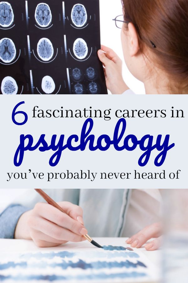 6 fascinating careers in psychology you've probably never heard of