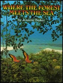 3 - Where The Forest meets The Sea by Jeannie Baker