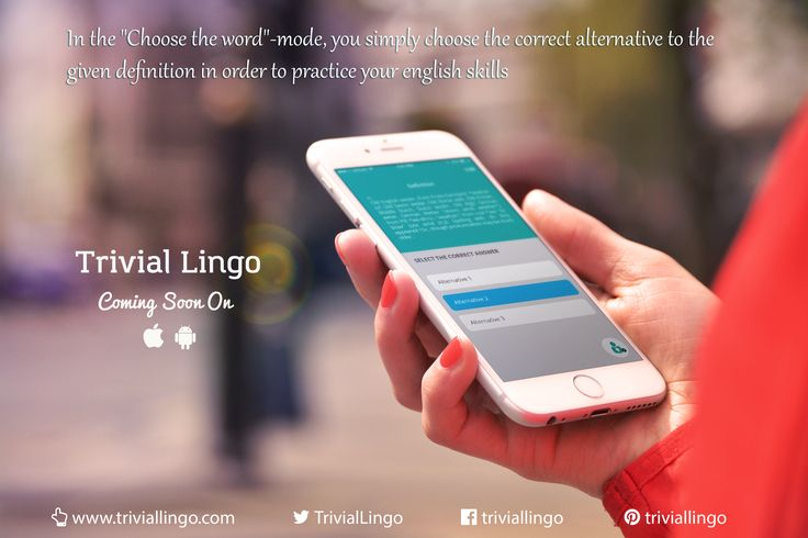 "In the ""Choose the word""-quiz you select the correct alternative to the given definition. An easy way to start improving your english vocabulary. ‪#‎TrivialLingo‬ ‪#‎ComingSoon‬"
