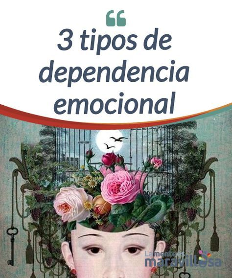 3 tipos de dependencia emocional La dependencia #emocional obedece a múltiples #factores. Por lo general, origina un gran sufrimiento y si se alimenta, paraliza las propias #potencialidades. #Emociones