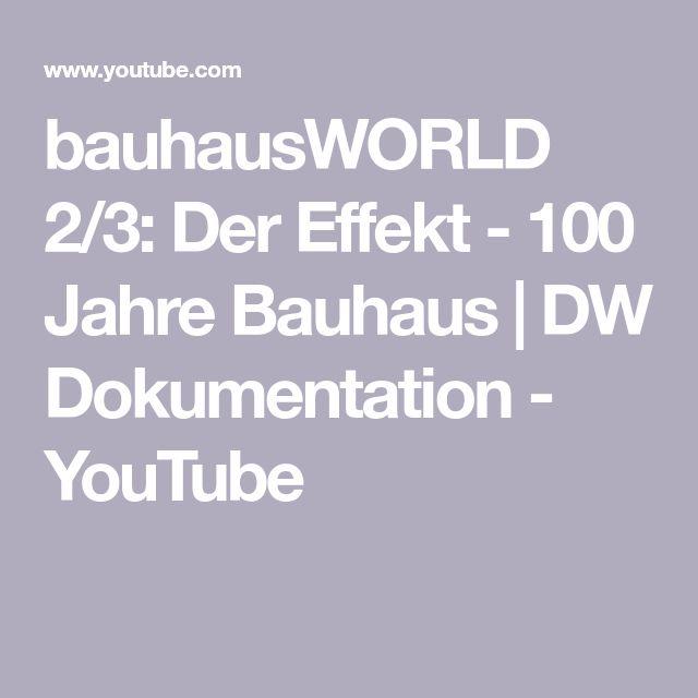 bauhausWORLD 2/3 Der Effekt 100 Jahre Bauhaus DW