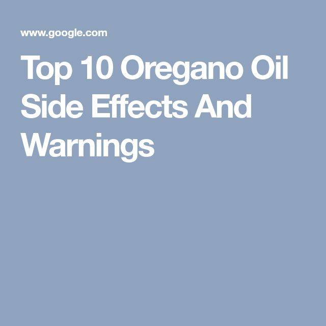 Top 10 Oregano Oil Side Effects And Warnings