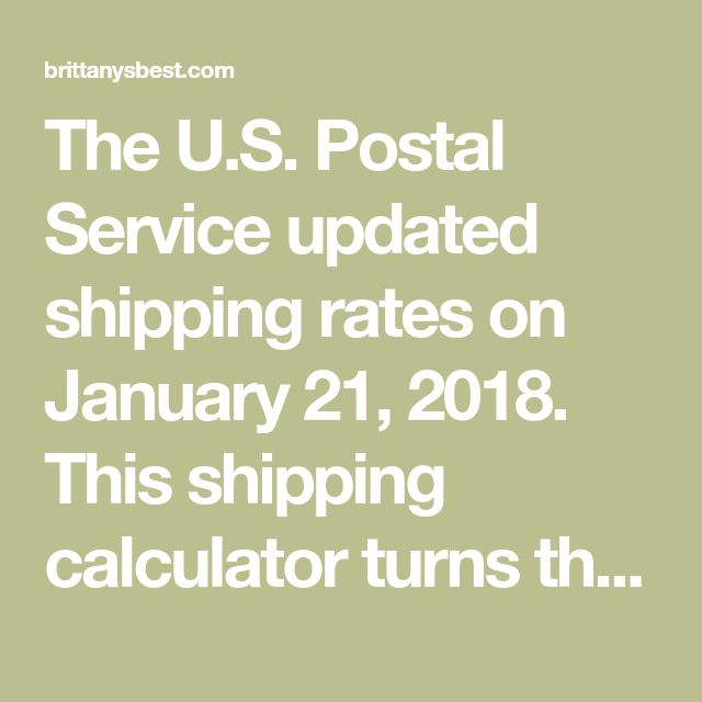 The U.S. Postal Service updated shipping rates on January 21, 2018. This shipping calculator turns thenear-indecipherable USPS rate charts into an easy to use tool for updating your shipping profiles and listings. Take a look at mydomestic shippingarticle if you need a crash course in weighing and packaging. The rates shown below are commercial base