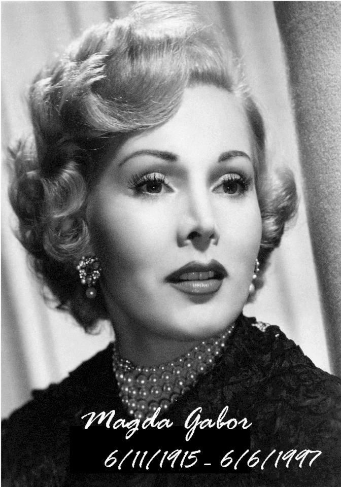 "Magda Gabor June 11, 1915 - June 6, 1997. Magdolna ""Magda"" Gabor was a Hungarian-born actress and socialite, and the elder sister of Zsa Zsa and Eva Gabor. She was married 6 times but had no children."