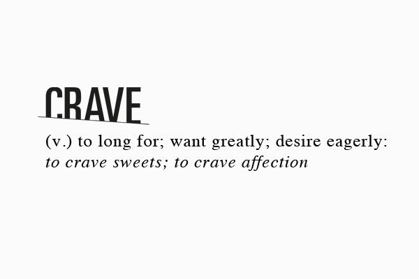 #CRAVE