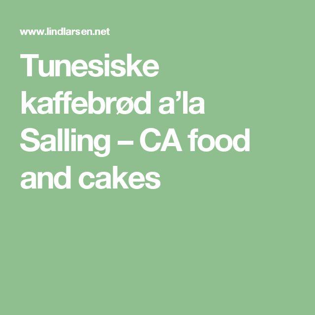 Tunesiske kaffebrød a'la Salling – CA food and cakes