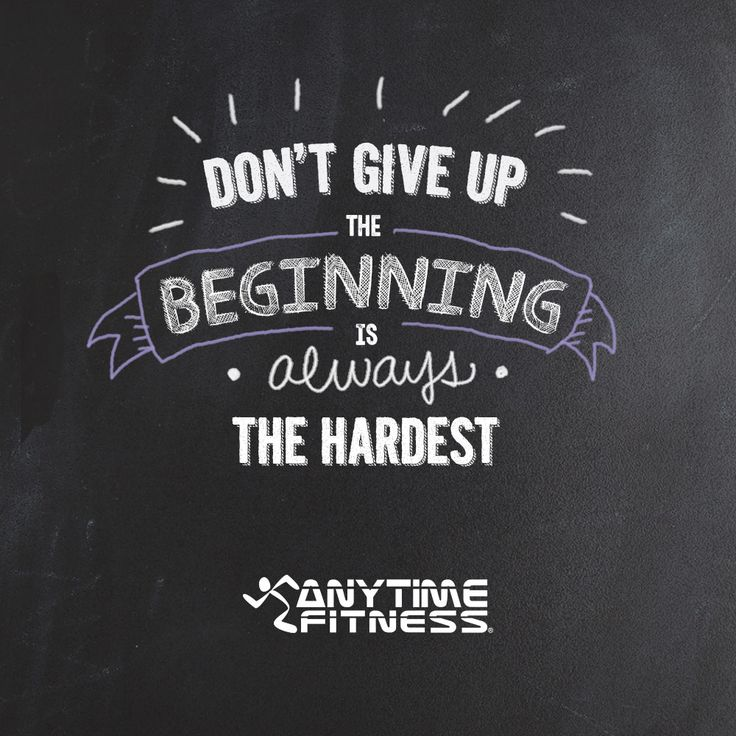 Giving up is not an option! We believe in you!