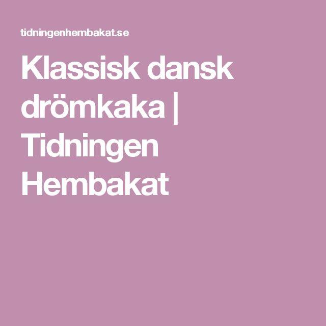 Klassisk dansk drömkaka | Tidningen Hembakat