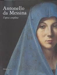 Antonello da Messina. The Book.