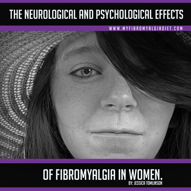 The Neurological and Psychological Effects of Fibromyalgia in Women - My Fibromyalgia Diet