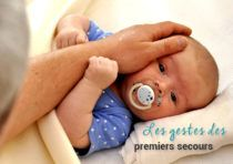 Quels sont les gestes de premiers secours pour bébé ?