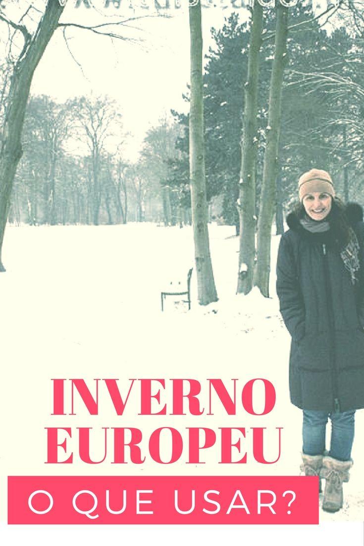 O que usar ou vestir para aguentar o inverno europeu (mas também o americano)?  Dicas para ficar quentinha e não passar apuros!