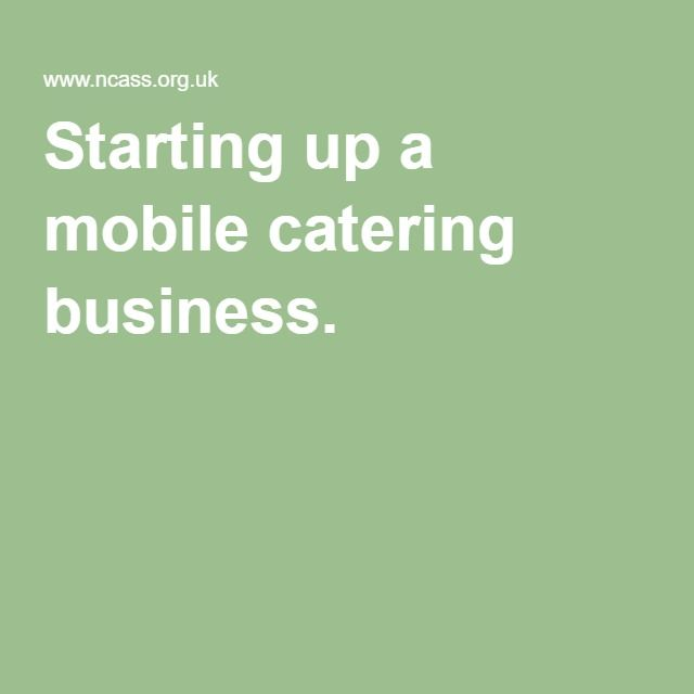 Starting up a mobile catering business.