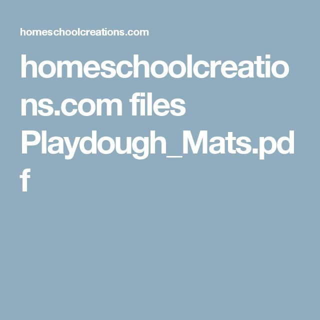 homeschoolcreations.com files Playdough_Mats.pdf