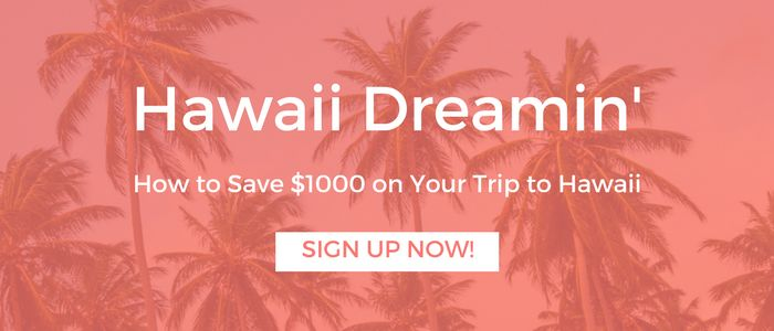 How to Save $1000 on a Trip to Hawaii