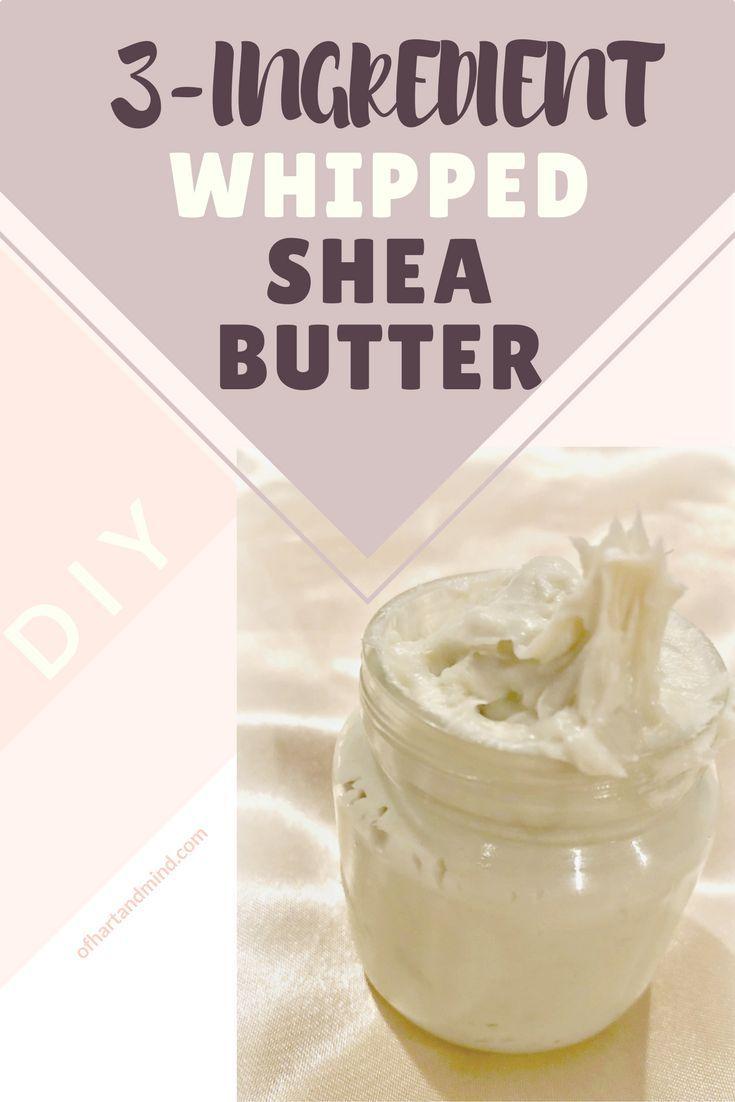 utsökt design ny lista stor rea DIY] 3-Ingredient Whipped Shea Butter   Recipe   Shea butter cream ...