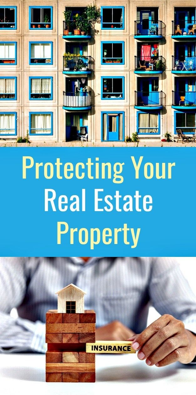 Rental Property Protecting Your Real Estate Property Real Estate Property Rental Property