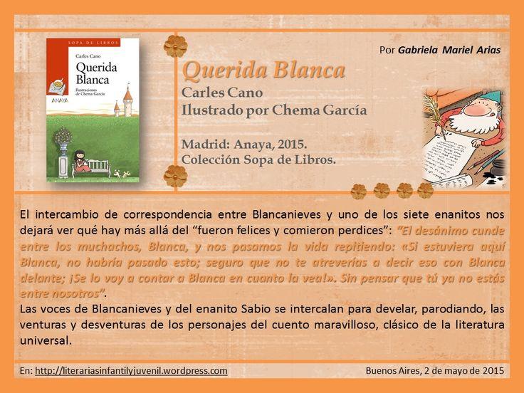 Hoy leemos QUERIDA BLANCA de Carles Cano | Literarias | Por Gabriela Mariel Arias.