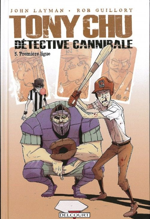 Tony Chu - Détective cannibale -5- Première ligue