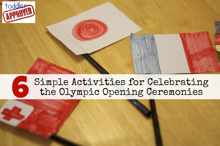 Toddler Approved!: 6 Simple Activities for Celebrating the Olympic Opening Ceremonies: Celebrity, Olympic Fun, Kids Stuff, Simple Activities, Kids Activities, Toddlers Approv, Fun Ideas, Olympic Activities, Olympic Open