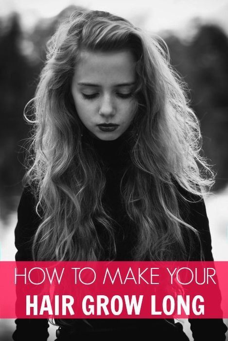 How to make your hair grow long