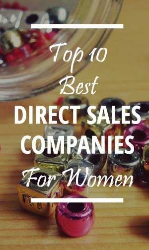 Are you a Female interested in setting up a home business in direct sales? Then make sure you have the pick of the bunch and choose from the top 10 best direct sales companies for women. http://buildarealhomebusiness.com/best-direct-sales-companies-for-women