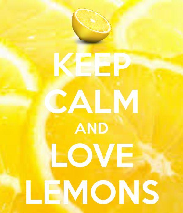 KEEP CALM AND LOVE LEMONS