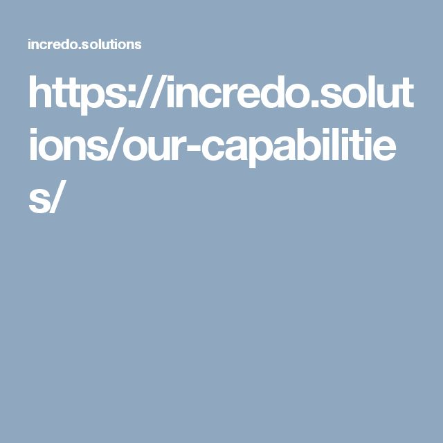 https://incredo.solutions/our-capabilities/