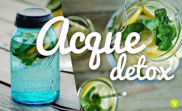 Acqua detox: 5 ricette semplici per depurarsi e drenarsi