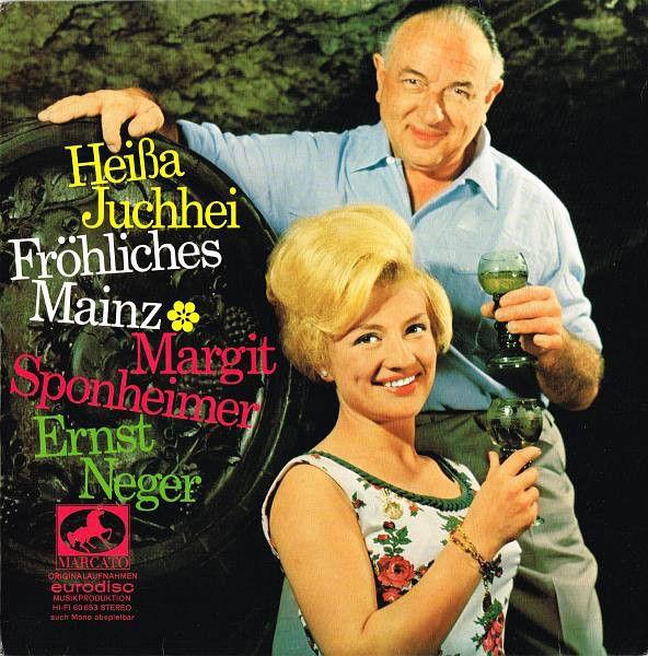 Ernst Neger • Margit Sponheimer - Heißa Juchhei - Fröhliches Mainz (Vinyl, LP) at Discogs