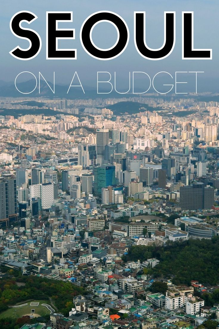 Visiting Seoul on a Budget   Seoul Travel Guide