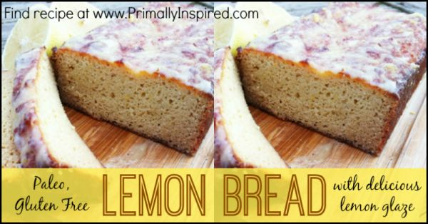 Paleo Lemon Bread PrimallyInspired.com #glutenfree #paleo