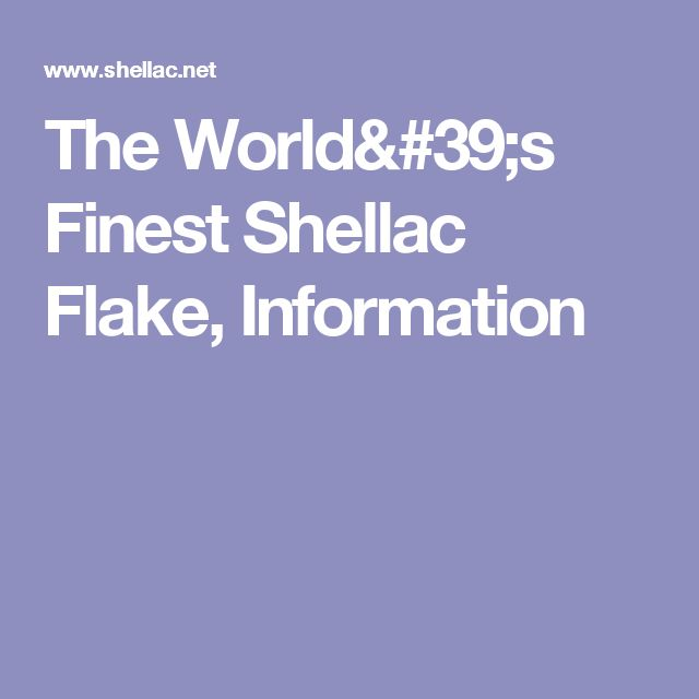 The World's Finest Shellac Flake, Information