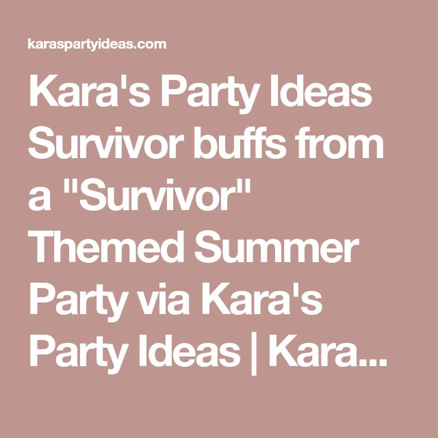 "Kara's Party Ideas Survivor buffs from a ""Survivor"" Themed Summer Party via Kara's Party Ideas 