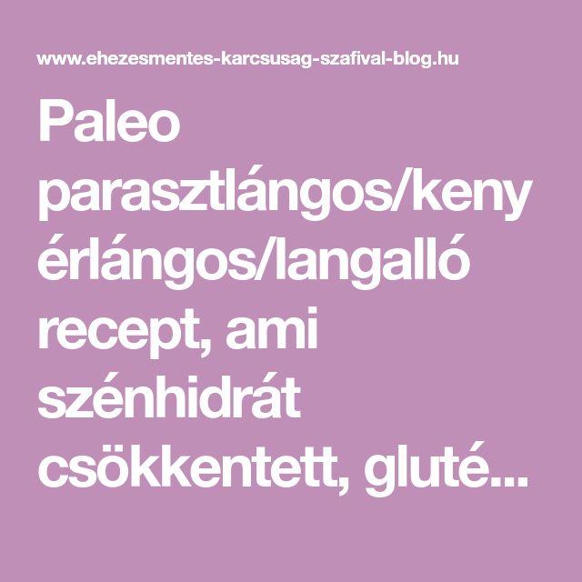 Paleo parasztlángos/kenyérlángos/langalló recept, ami szénhidrát csökkentett, gluténmentes, tejmentes, élesztőmentes
