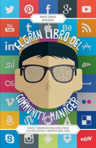 """Cubierta de """"El Gran Libro del Community Manager"""", libro escrito por TreceBits. A la venta el 21 de enero. Ya se puede reservar"""